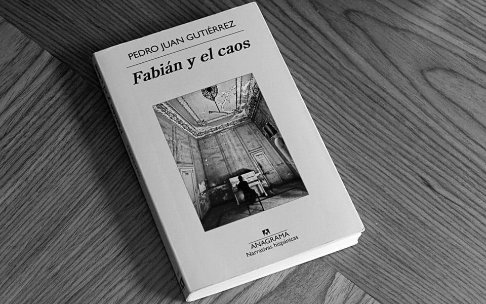 """""""Fabián y el caos"""", editada por Anagrama, continúa con las sórdidas atmósferas que le dieron fama a """"Trilogía sucia de La Habana""""."""
