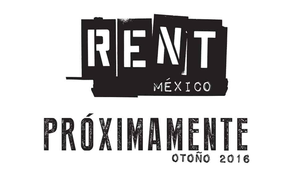 RENT México 2016