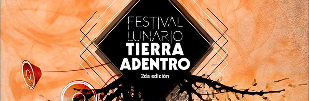 Segunda edición del Festival Lunario Tierra Adentro, int2