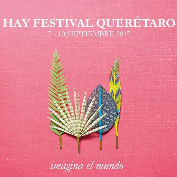 hay festival querétaro 2017 programación fechas septiembre, int1