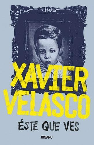 libros de Xavier Velasco, int2