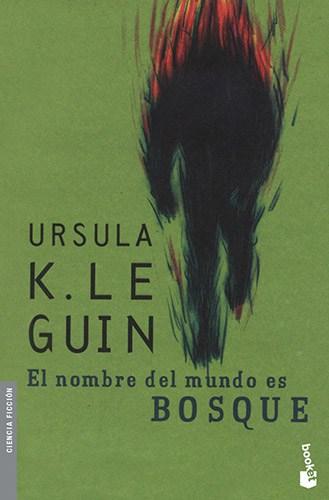 libros de Úrsula K Le Guin, el nombre del mundo es bosque