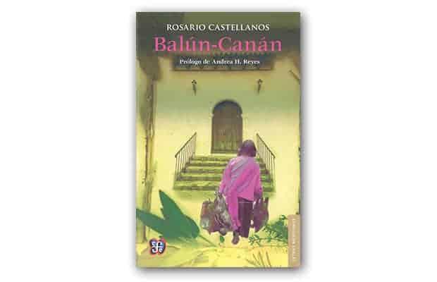 Balún-Canán de Rosario Castellanos
