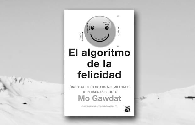 Los mejores libros de 2018 según Apple Books, El algoritmo de la felicidad de Mo Gawdat