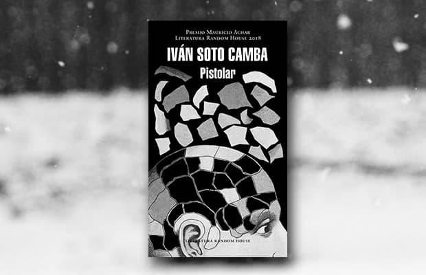 Los mejores libros de 2018 según Apple Books, Pistolar de Iván Soto Camba