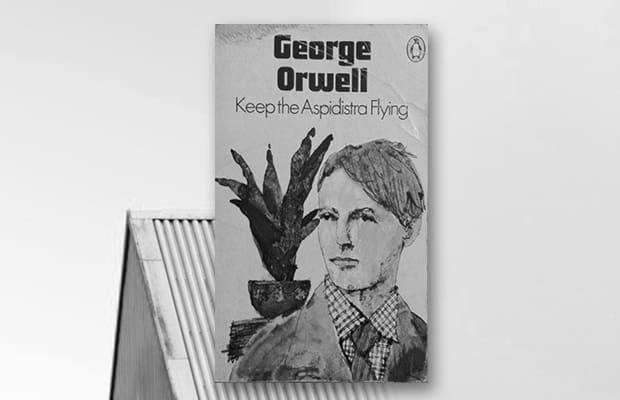 George Orwell, Keep the Aspiditra Flying