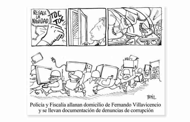 Caricatura de Bonil sobre la intervención al domicilio de Fernando Villavicencio, asesor parlamentario de oposición al régimen. Publicada en El Universo
