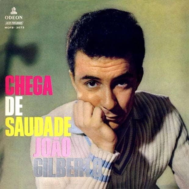Chega de Saudade, disco de Joao Gilberto