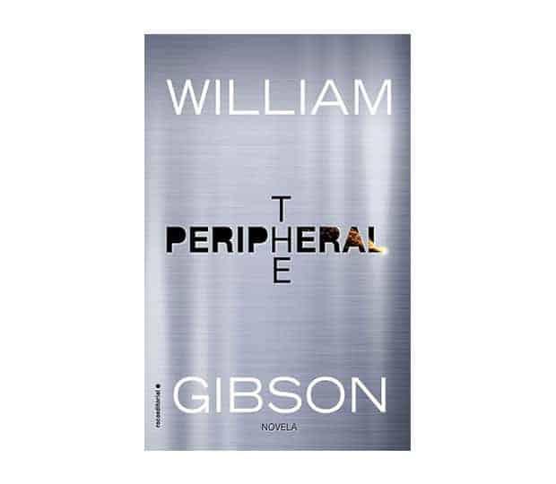 The peripheral de William Gibson