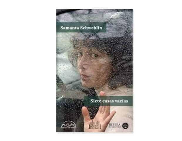 Siete casas vacías de Samanta Schweblin