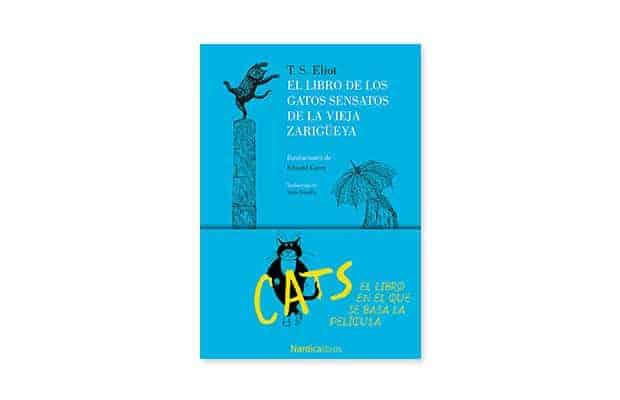 El libro de los gatos sensatos de la vieja zarigüeya de T.S Eliot