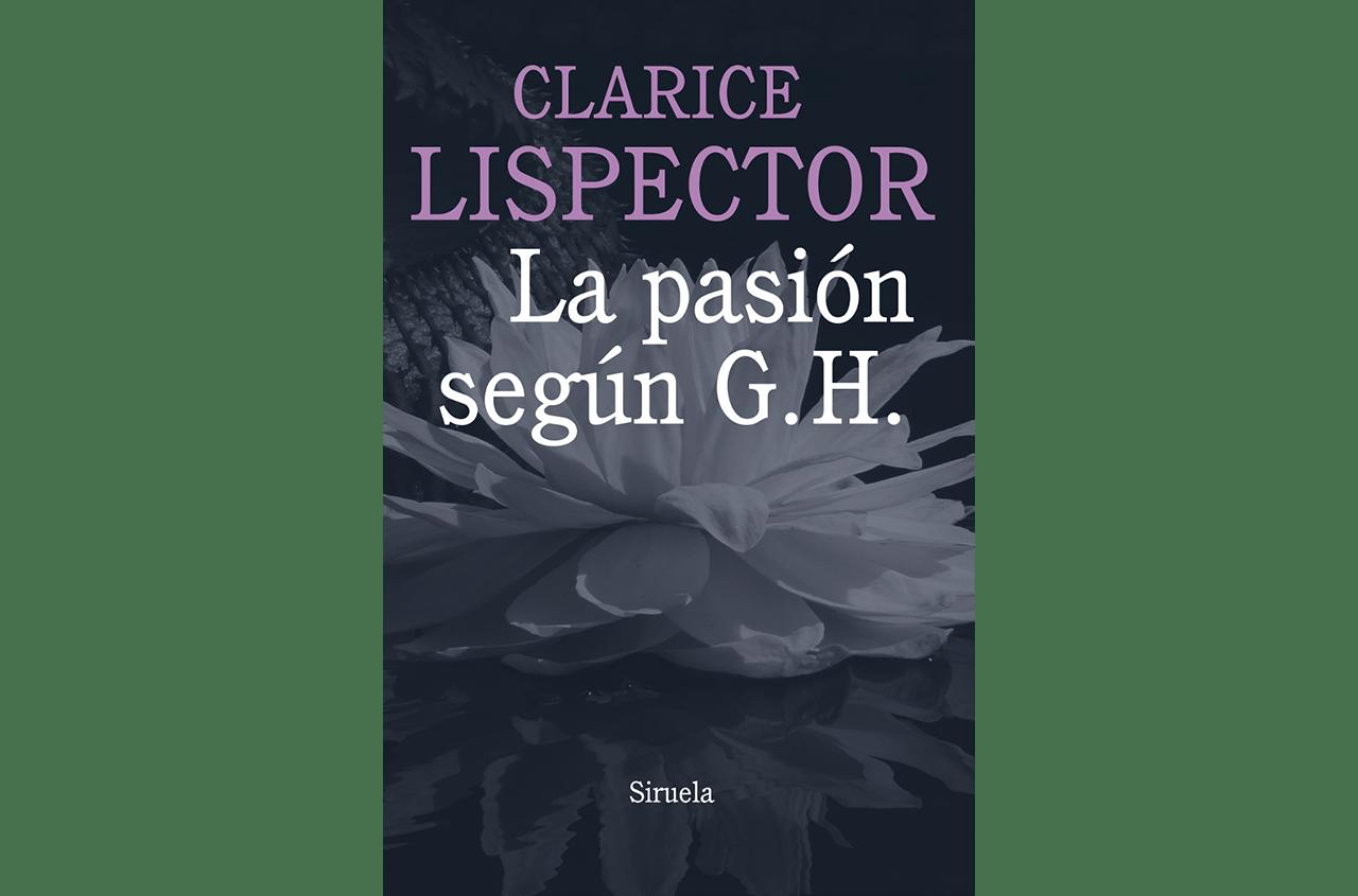 clarice lispector la pasion segun gh