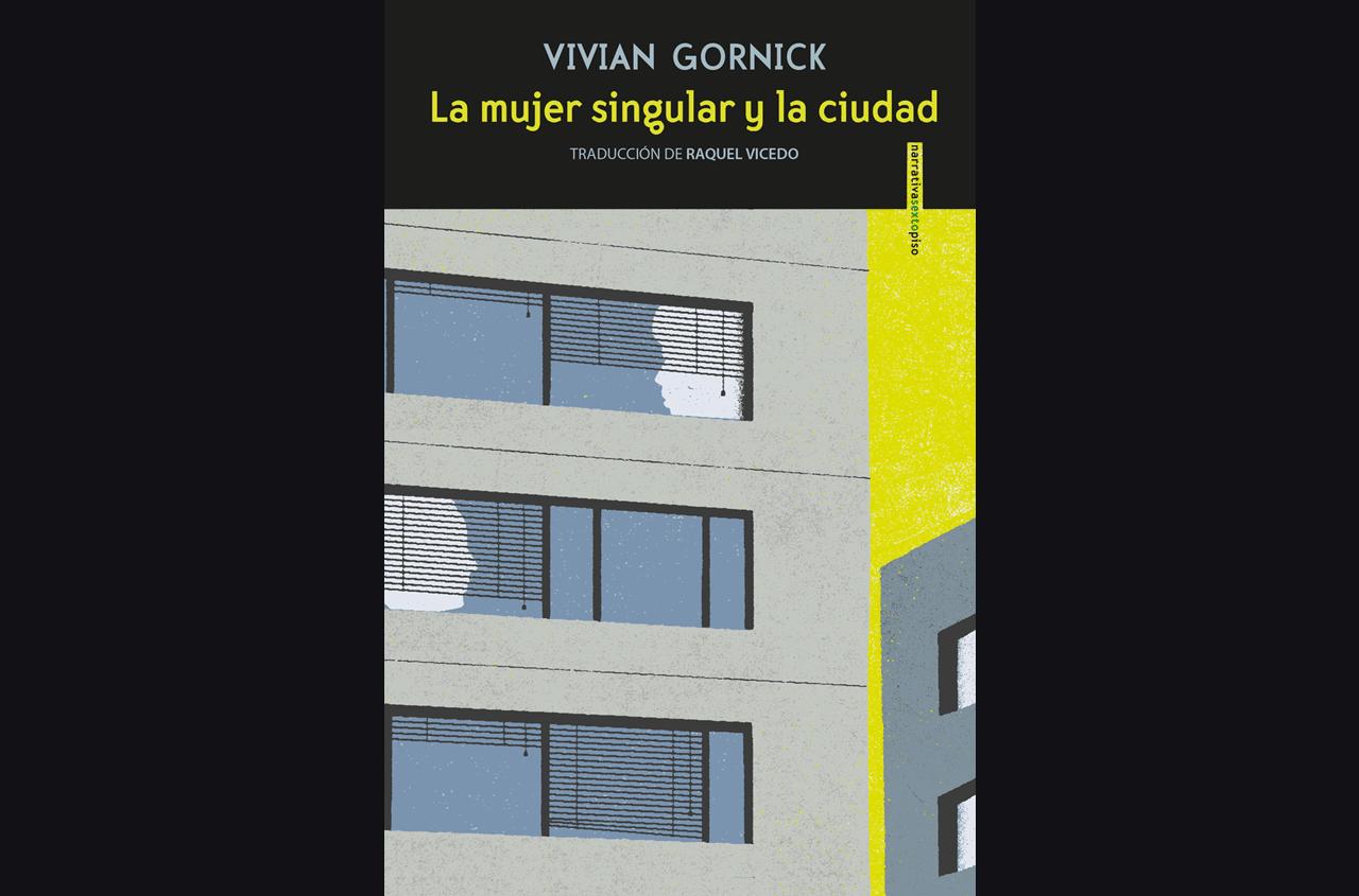 vivian gornick la mujer singular y la ciudad